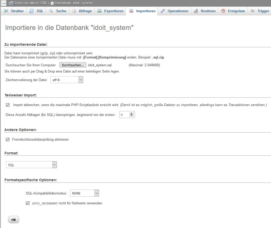 phpMyAdmin idoit Datenbank Funktion importieren